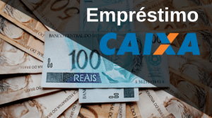 Empréstimo da Caixa - Conheça as menores taxas